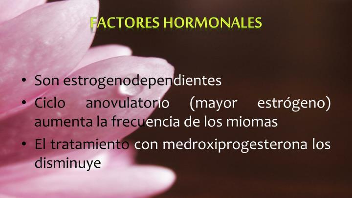 Factores hormonales