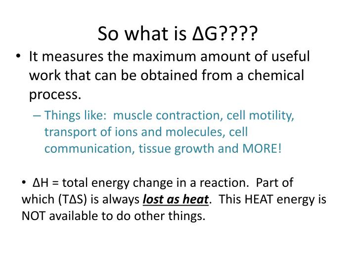 So what is ∆G????