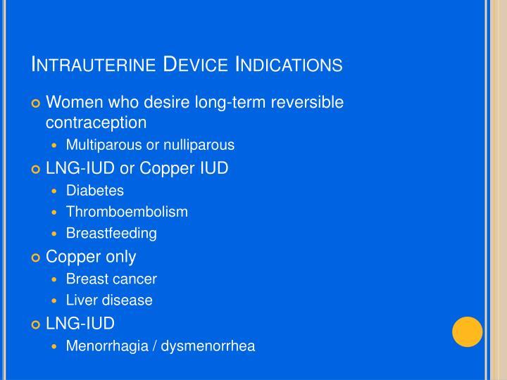 Intrauterine Device Indications