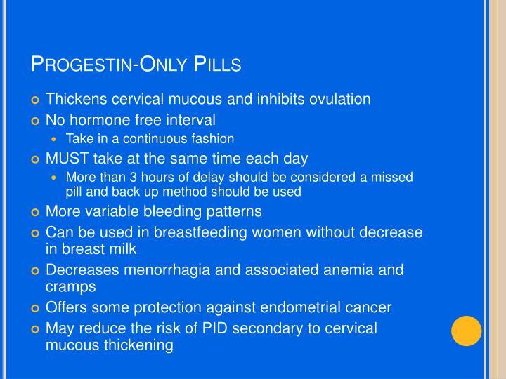 Progestin-Only Pills