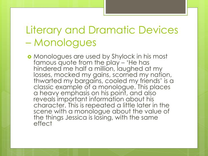 Literary and Dramatic Devices – Monologues