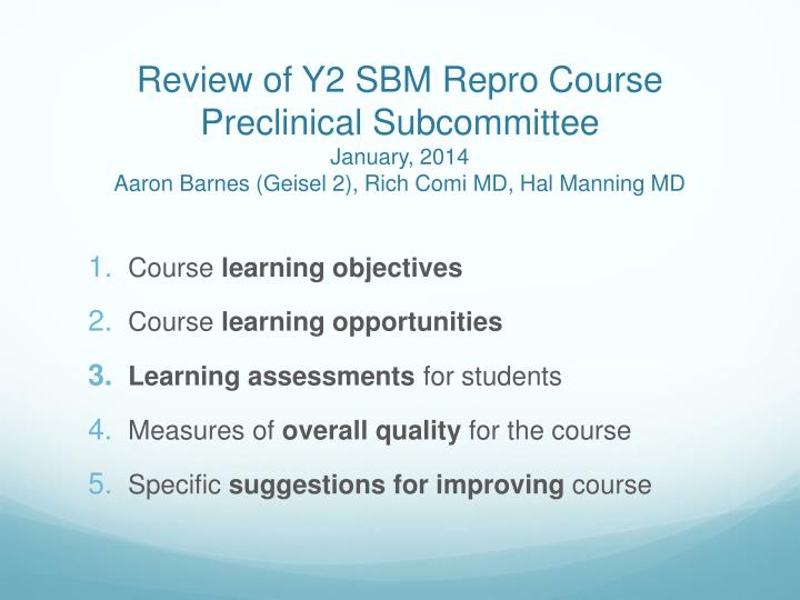 Review of Y2 SBM Repro Course