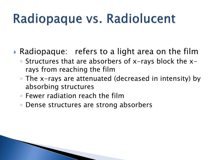 what is radiolucent vs radiopaque