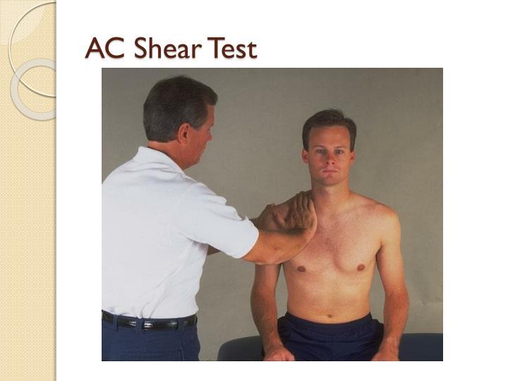 AC Shear Test