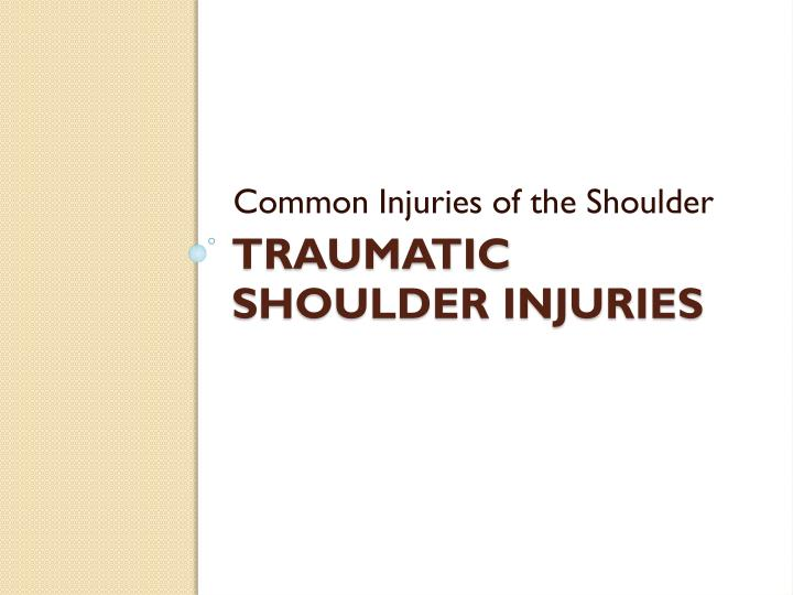 Common Injuries of the Shoulder