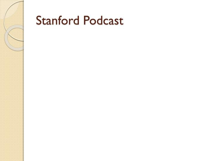 Stanford Podcast