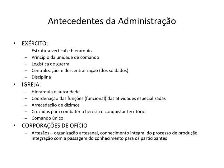 Antecedentes da Administração