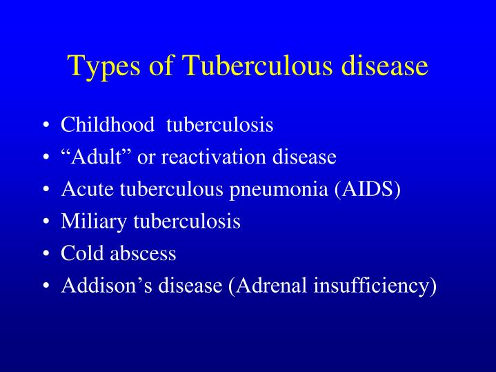 Types of Tuberculous disease