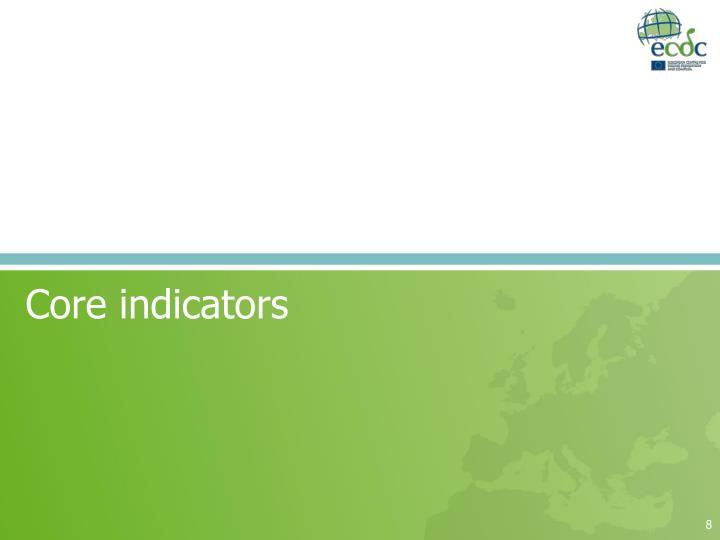 Core indicators