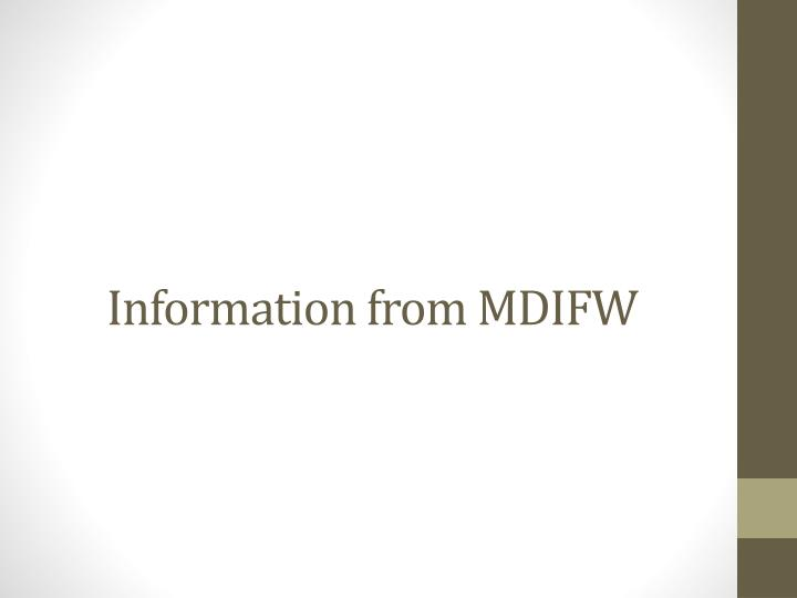 Information from MDIFW