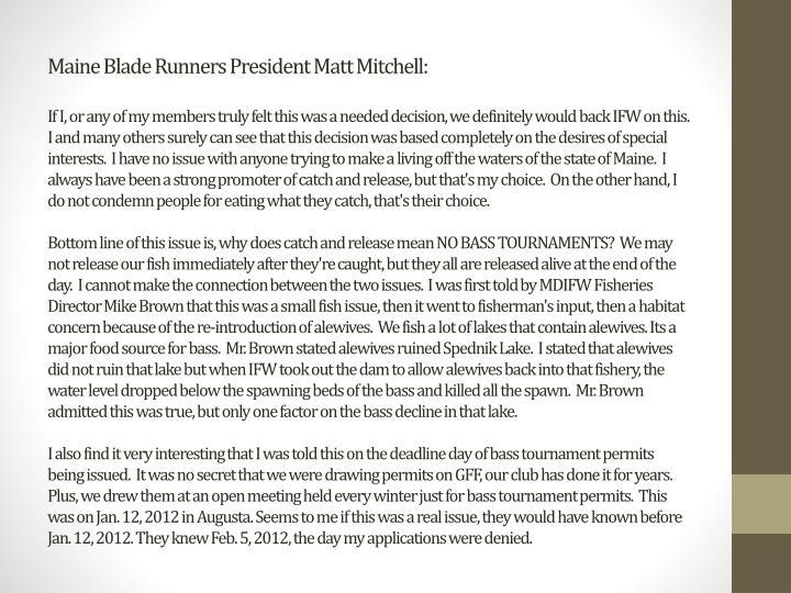 Maine Blade Runners President Matt Mitchell: