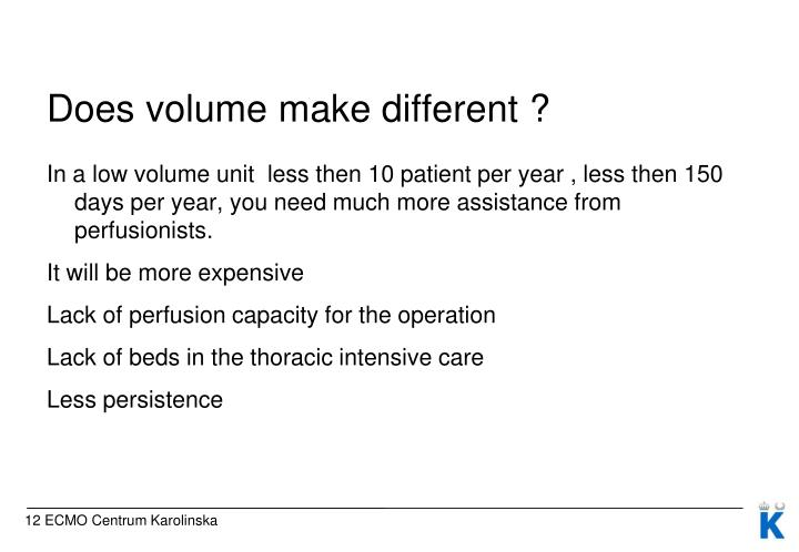 Does volume make different ?