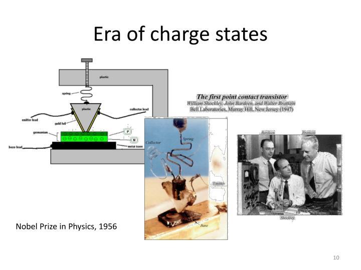 Era of charge states