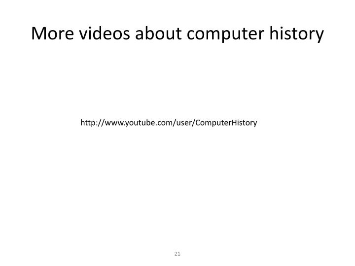 More videos about computer history