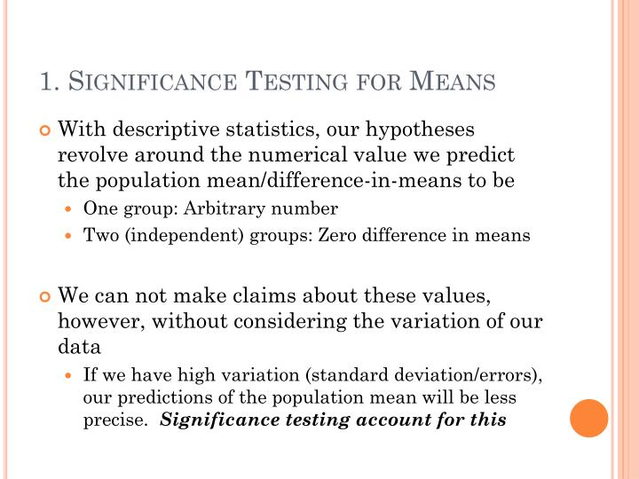 1. Significance Testing for Means