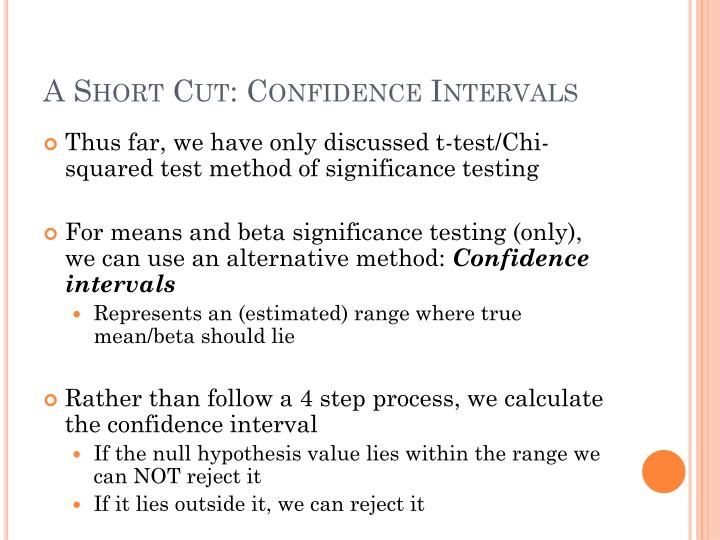 A Short Cut: Confidence Intervals