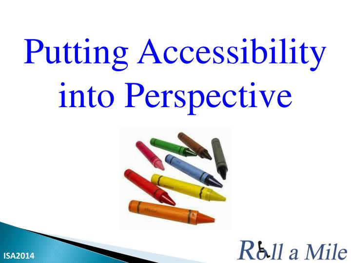 Putting Accessibility