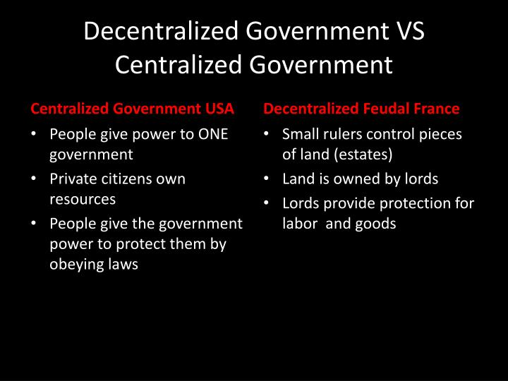 Decentralized Government VS Centralized Government