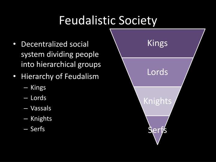Feudalistic Society