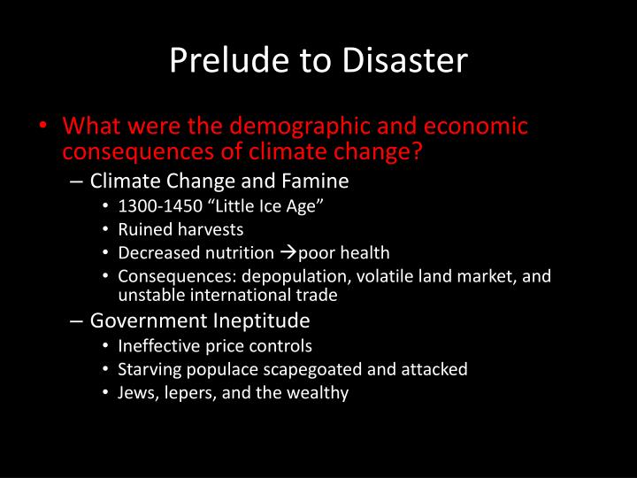 Prelude to Disaster
