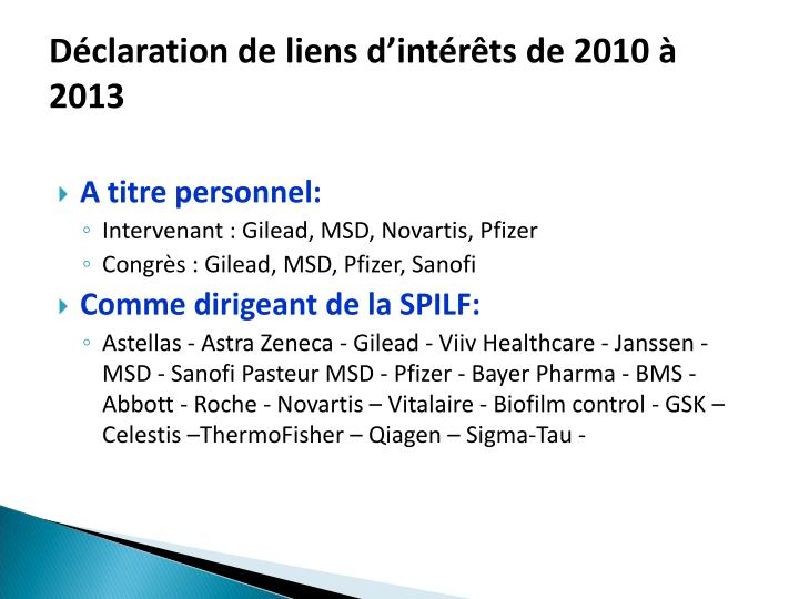 Déclaration de liens d'intérêts de 2010 à 2013