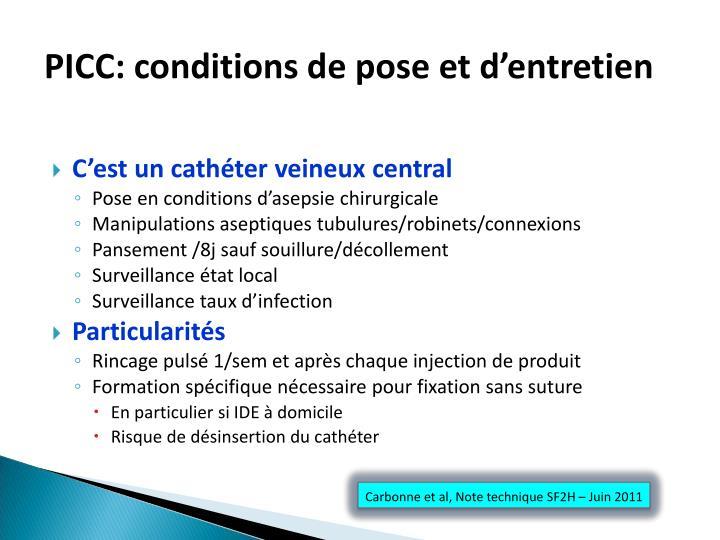 PICC: conditions de pose et d'entretien