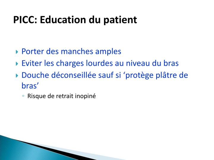 PICC: Education du patient