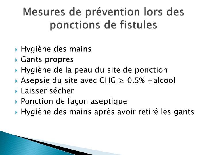Mesures de prévention lors des ponctions de fistules