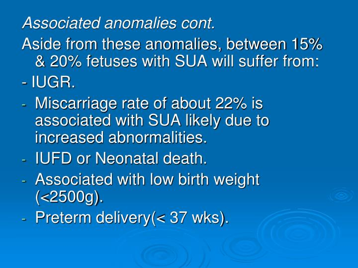 Associated anomalies cont.