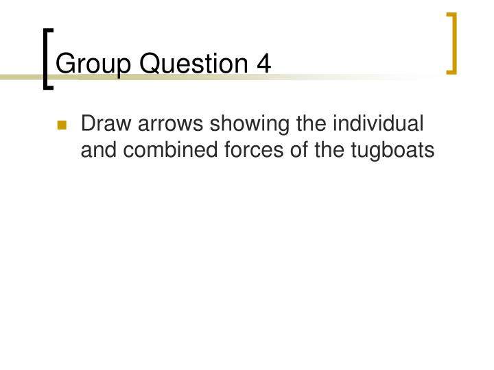 Group Question 4