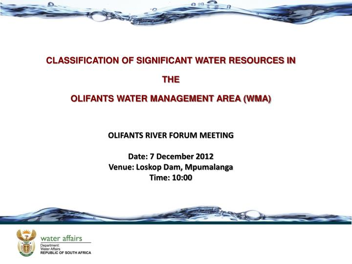 CLASSIFICATION OF SIGNIFICANT WATER RESOURCES IN THE