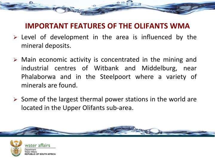 IMPORTANT FEATURES OF THE OLIFANTS WMA