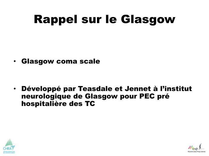 Rappel sur le Glasgow
