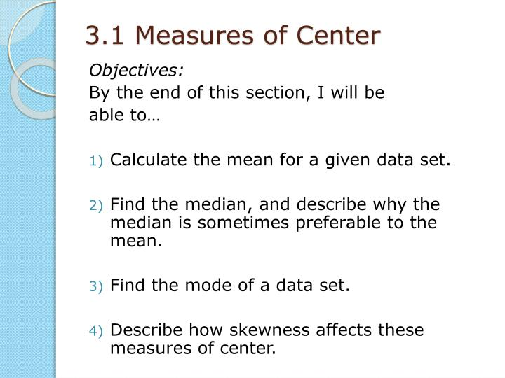 3.1 Measures of Center