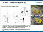subsea dispersant application