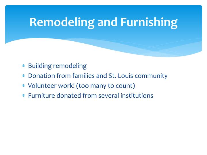 Remodeling and Furnishing