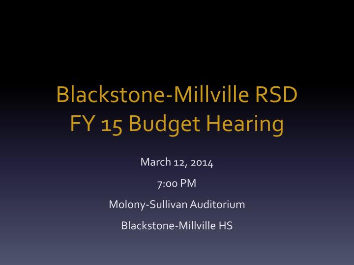 Blackstone millville rsd fy 15 budget hearing