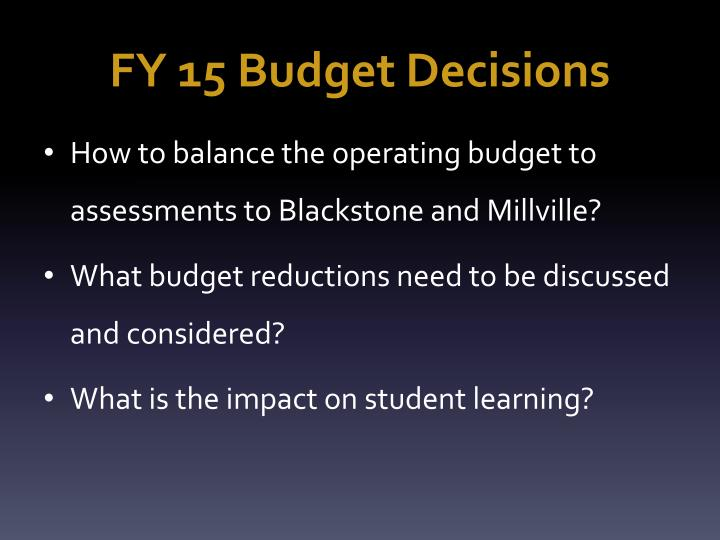 FY 15 Budget Decisions