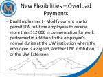 new flexibilities overload payments