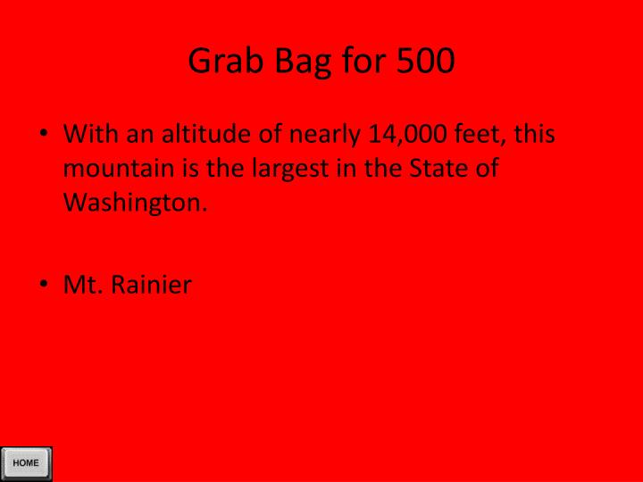 Grab Bag for 500