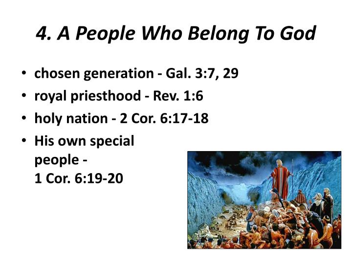 4. A People Who Belong To God