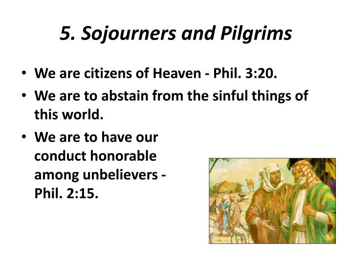 5. Sojourners