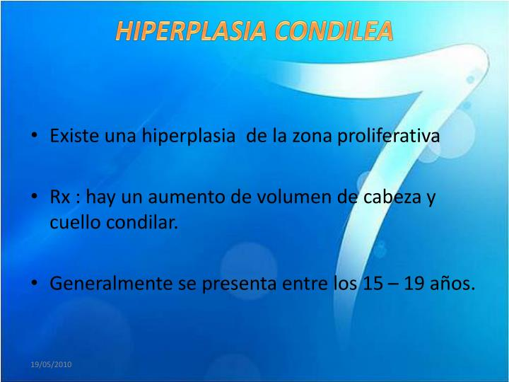 HIPERPLASIA CONDILEA