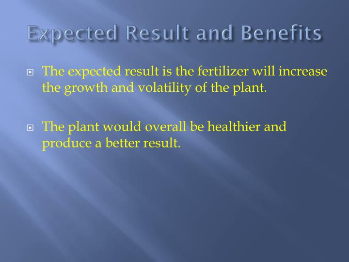 Expected Result and Benefits