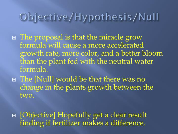 Objective/Hypothesis/Null