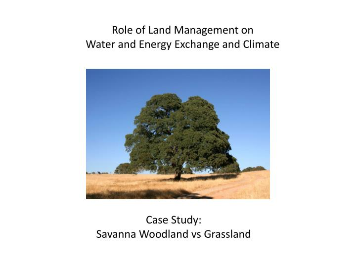 Role of Land Management on