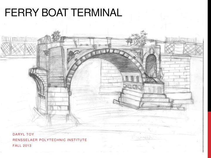 Ferry boat terminal