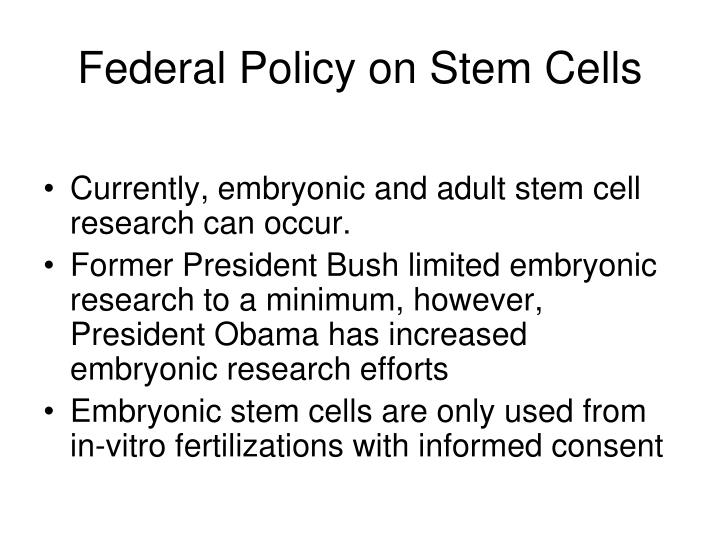 Federal Policy on Stem Cells