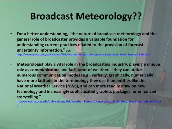 Broadcast Meteorology??
