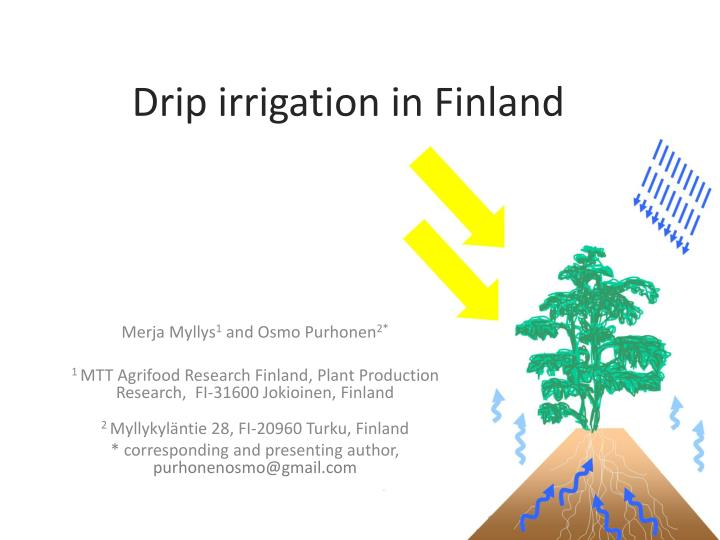 Drip irrigation in finland